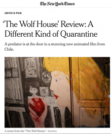 The New York Times review of The Wolf House (León & Cociña)