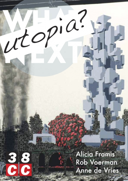 Rob Voerman in group exhibition What Next: Utopia? in Delft